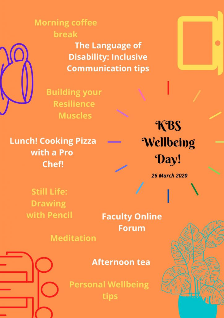 A poster detailing the wellbeing activities organised by King's Business School, including a coffee break, inclusive communication session, resilience class, cooking class, drawing class and meditation session.