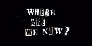 Where_Are_We_Now