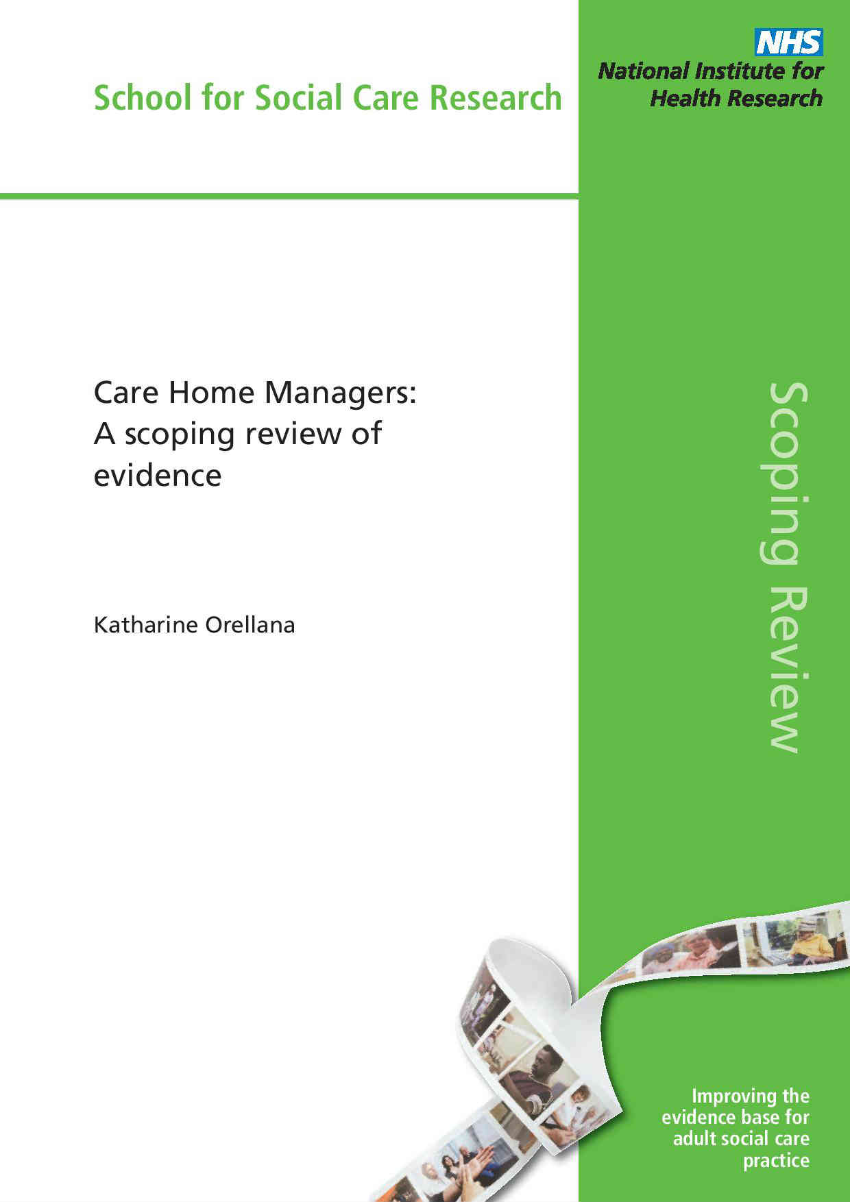Care Home Managers: A scoping review of evidence