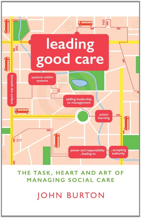 Leading good care by John Burton