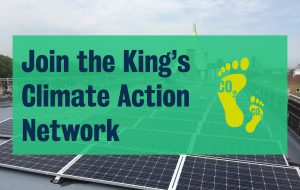 "An image of solar panels at King's, with the text ""Join the King's Climate Action Network"""