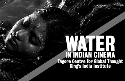 Series flyer for the King's India Institute film series on Water in Indian Cinema